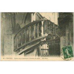 carte postale ancienne 10 TROYES. Escalier du Jubé Eglise Sainte-Madeleine 1912