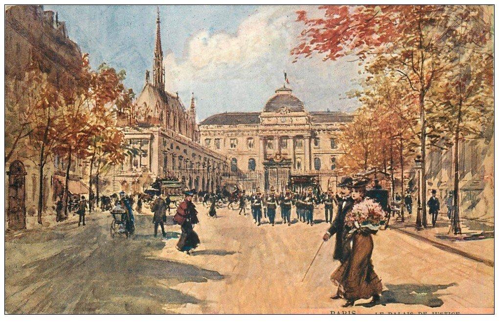 carte postale ancienne PARIS Ier. Palais de Justice 1910
