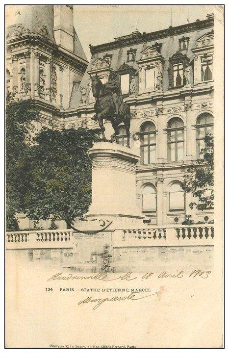 carte postale ancienne PARIS Ier. Statue Etienne Marcel 1903