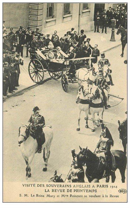 carte postale ancienne PARIS. Visite des Souverains Anglais Reine Mary et Poincaré 1914