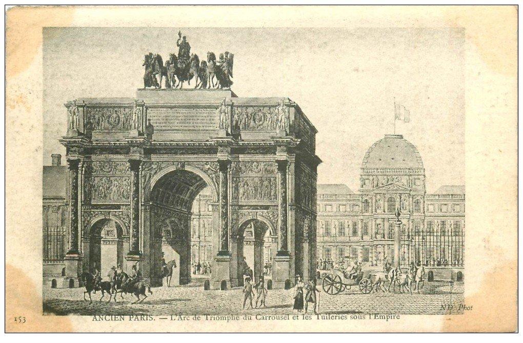 carte postale ancienne ANCIEN PARIS. Arc Triomphe Carrousel aux Tuileries