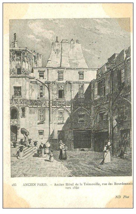 carte postale ancienne ANCIEN PARIS. Hôtel de Trémouille rue des Bourdonnais