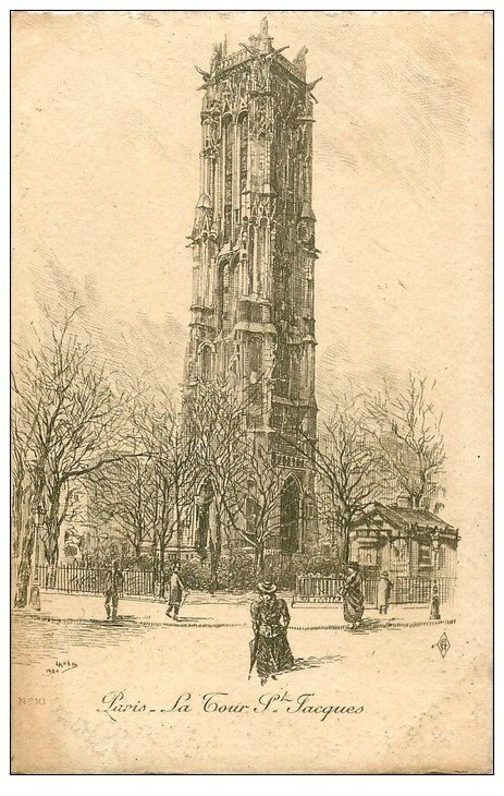 carte postale ancienne ANCIEN PARIS. La Tour Saint-Jacques. Par Robin en 1904