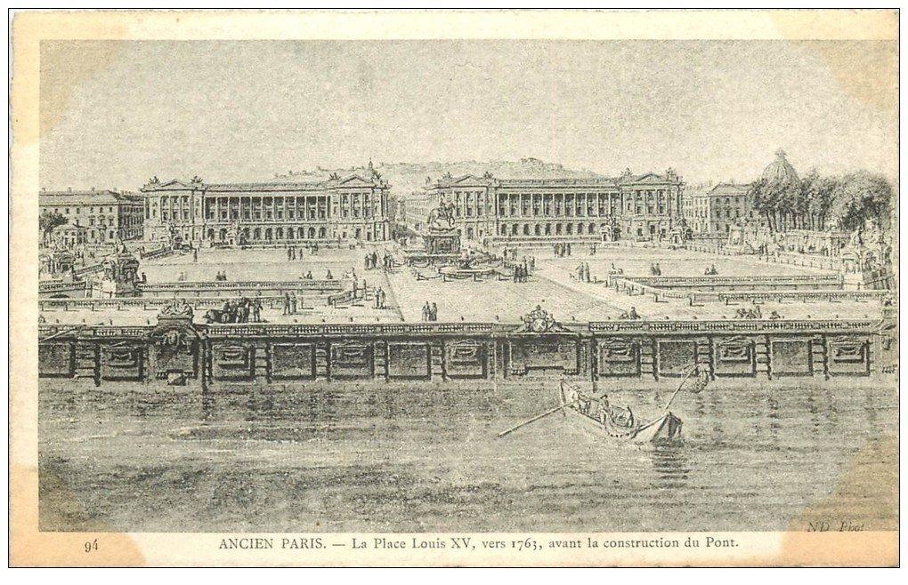 carte postale ancienne ANCIEN PARIS. Place Louis XV 1763