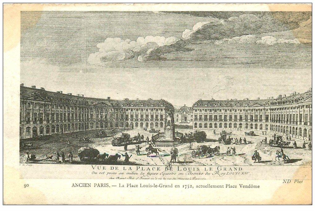 carte postale ancienne ANCIEN PARIS. Place Louis-le-Grand actuellement Vendôme