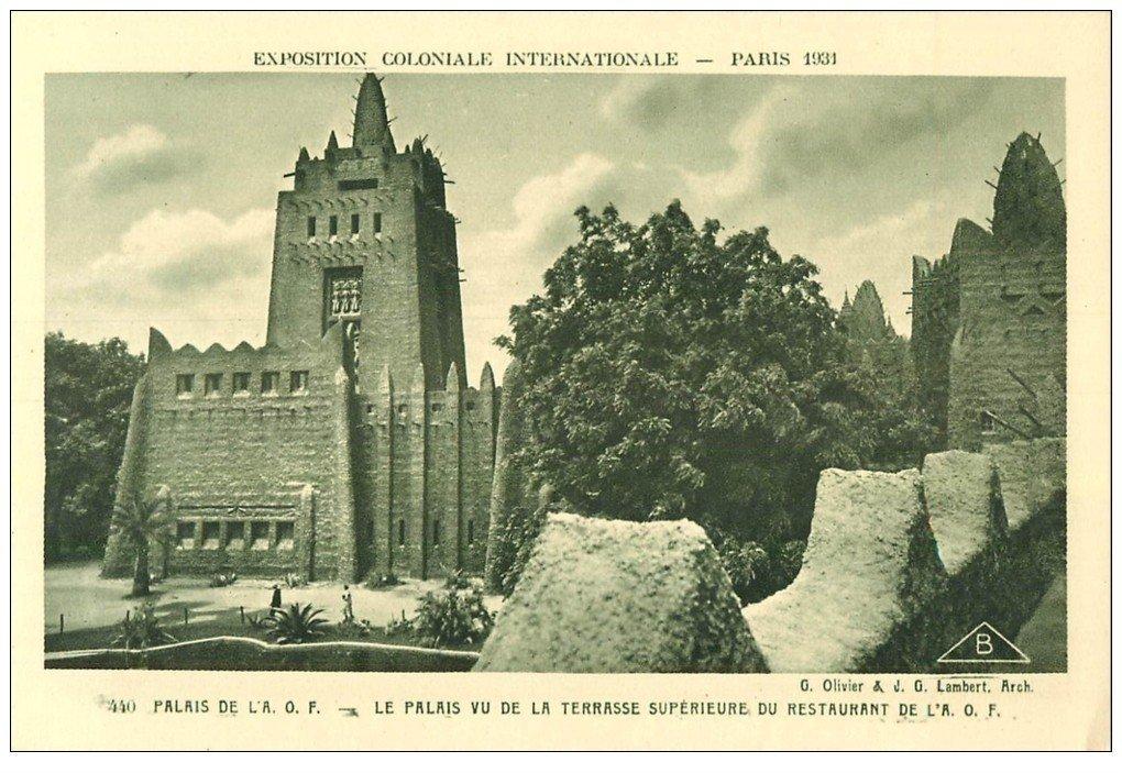 carte postale ancienne EXPOSITION COLONIALE INTERNATIONALE PARIS 1931. A.O.F Restaurant