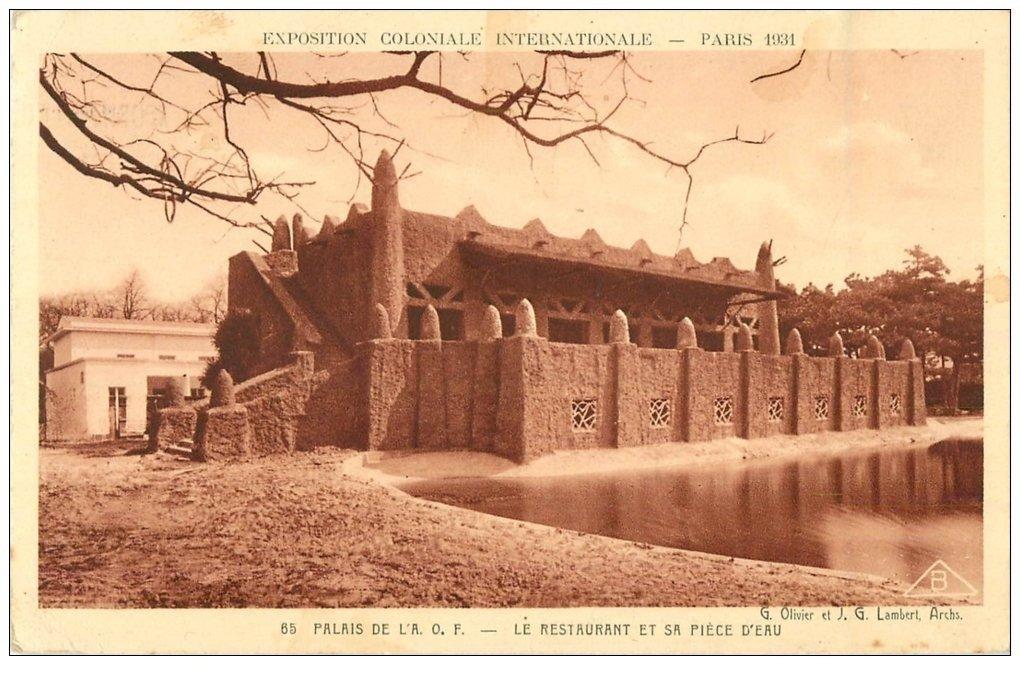 carte postale ancienne EXPOSITION COLONIALE INTERNATIONALE PARIS 1931. A.O.F Restaurant et Pièce Eau