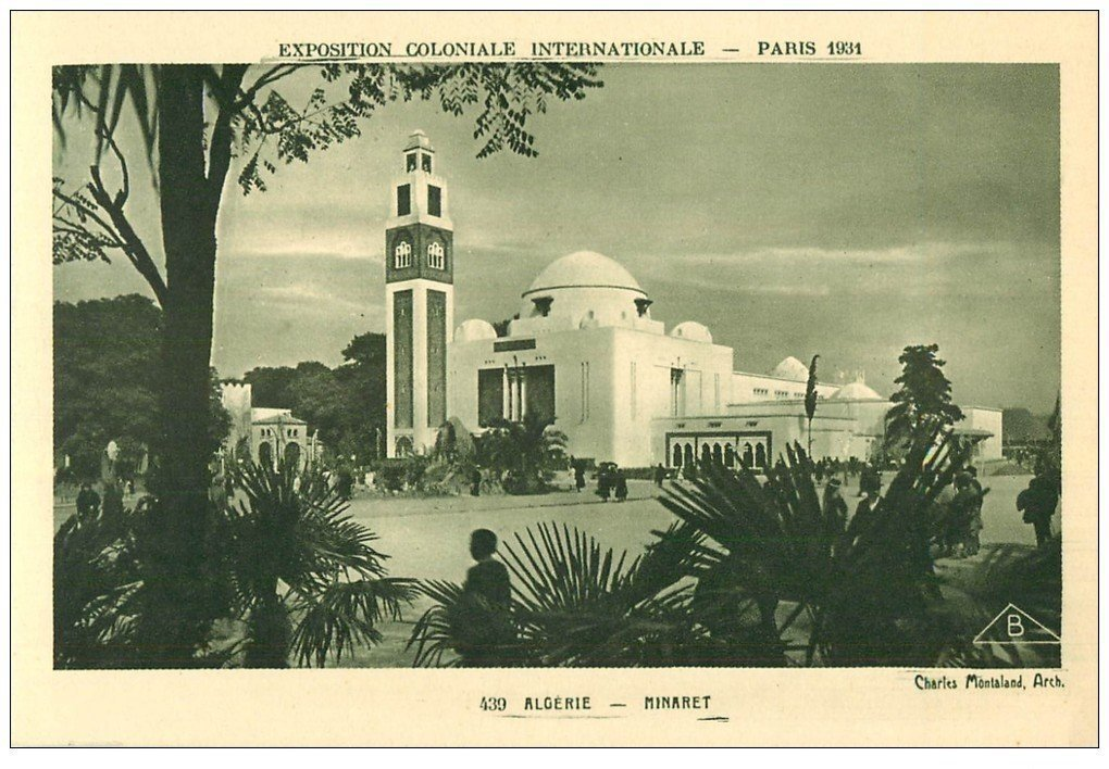 carte postale ancienne EXPOSITION COLONIALE INTERNATIONALE PARIS 1931. minaret Algérie 439