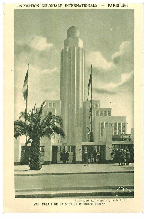 EXPOSITION COLONIALE INTERNATIONALE PARIS 1931. Section Métropolitaine