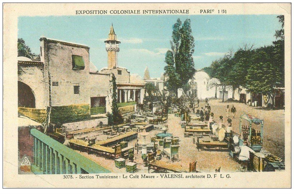 EXPOSITION COLONIALE INTERNATIONALE PARIS 1931. Tunisie Café Maure
