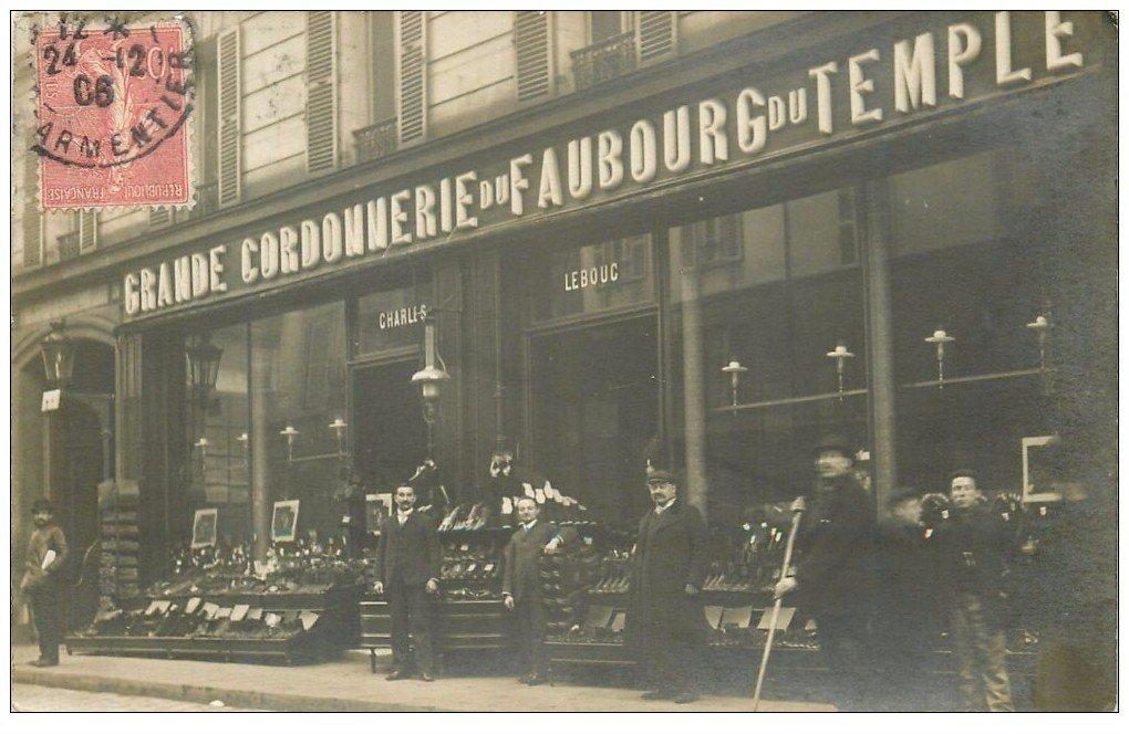 carte postale ancienne Rare et Superbe Carte Photo PARIS XI°. Grande Cordonnerie Lebouc 76 rue du Faubourg du Temple en 1906.