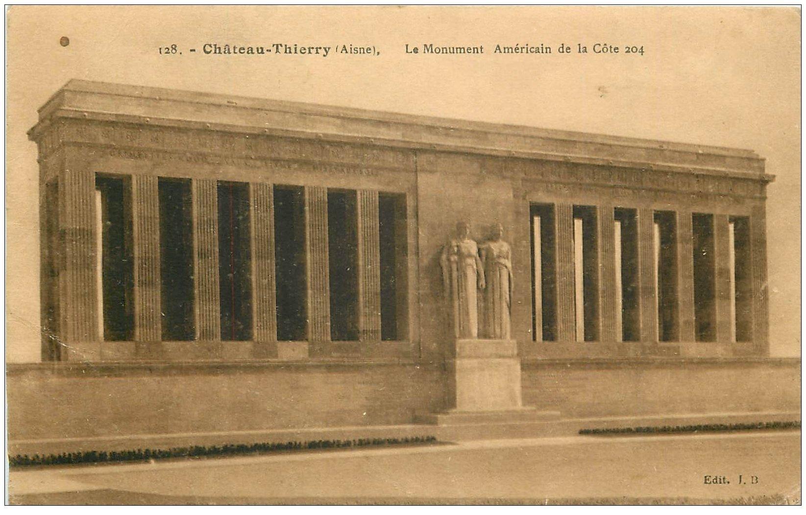 carte postale ancienne 02 CHATEAU-THIERRY. Monument Américain de la Côte