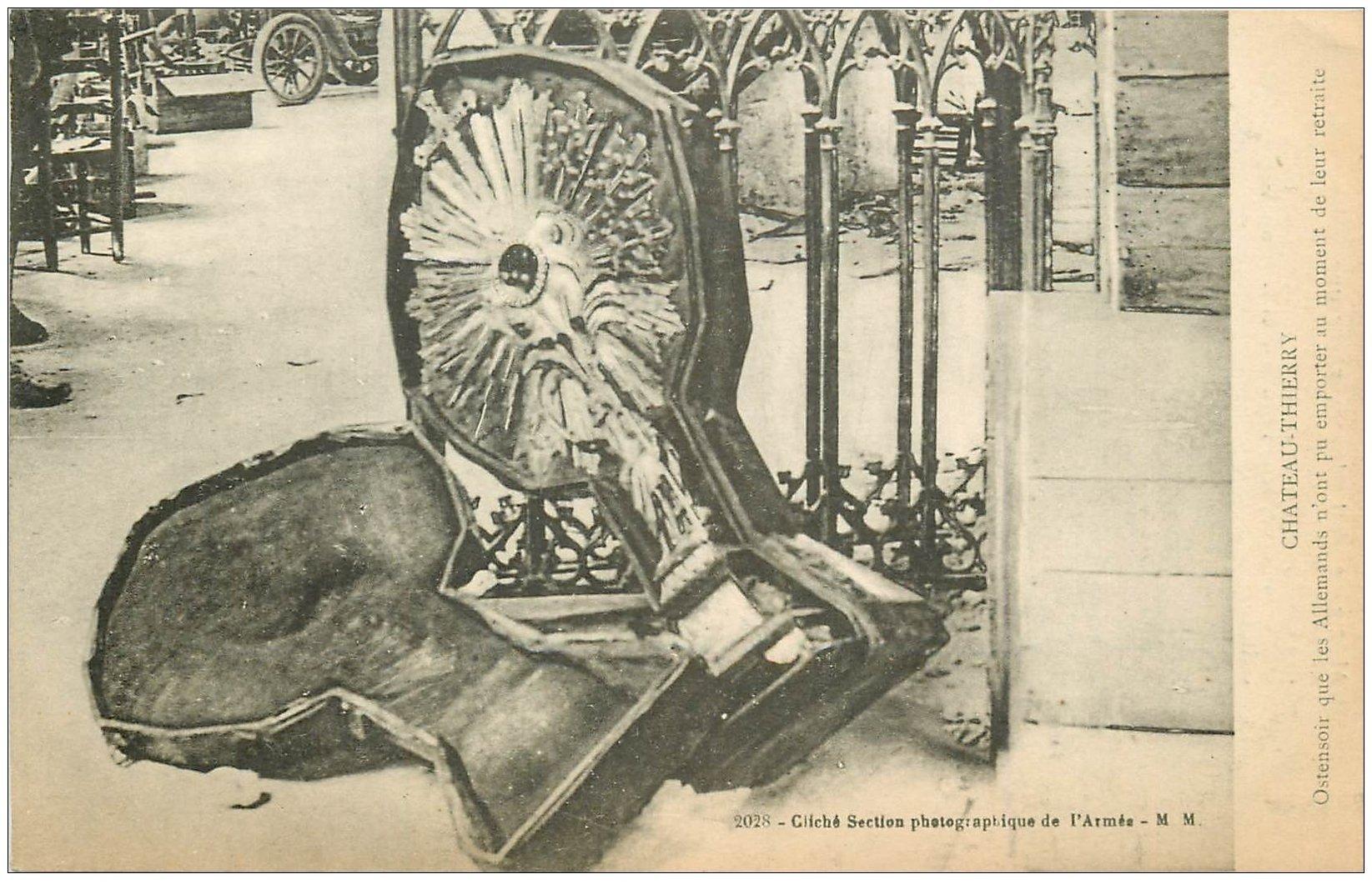 carte postale ancienne 02 CHATEAU-THIERRY. Ostentoir laissé par les Allemands