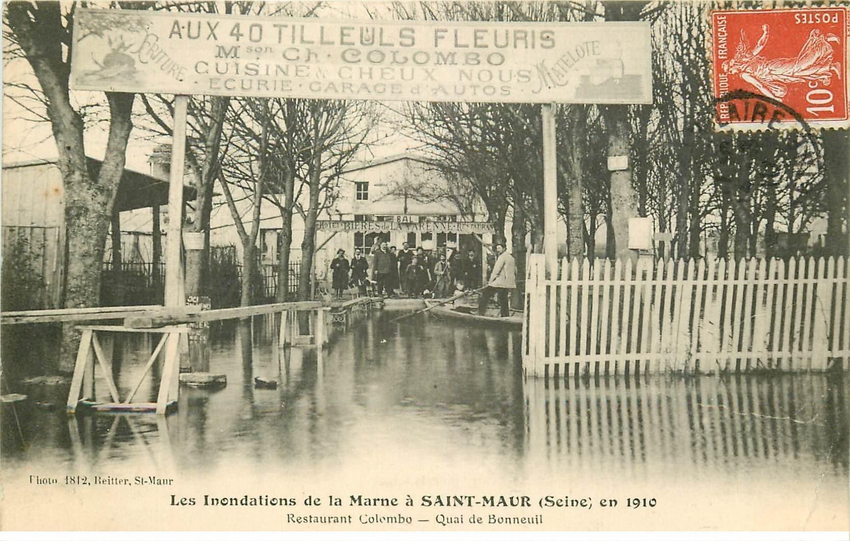 carte postale ancienne Inondation et Crue de 1910. SAINT-MAUR 94. Quai de Bonneuil Restaurant Colombo Aux 40 Tilleuls fleuris
