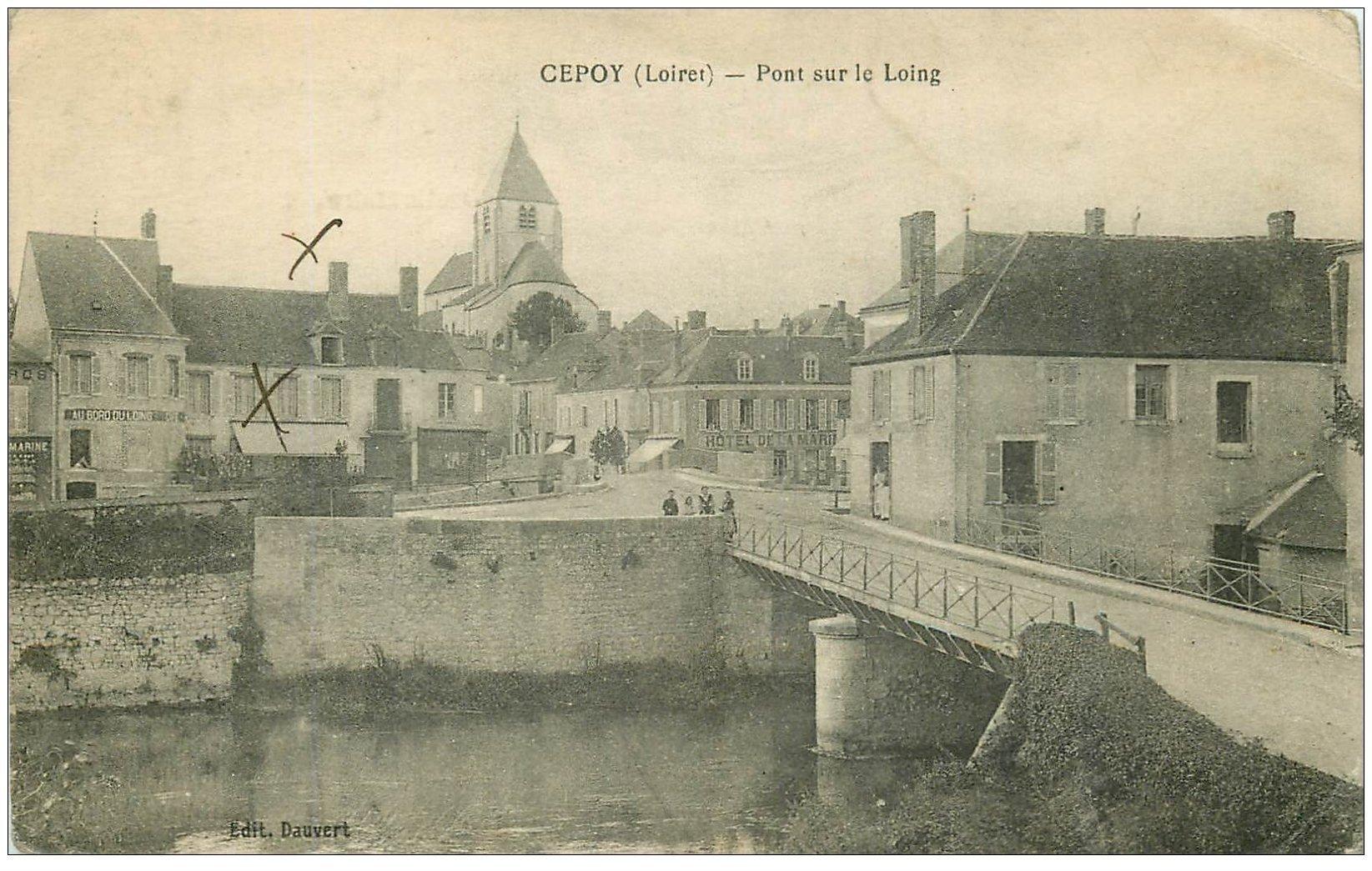 carte postale ancienne 45 CEPOY. Pont sur le Loing Hôtel de la Marine