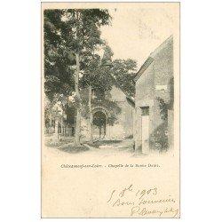 carte postale ancienne 45 CHATEAUNEUF-SUR-LOIRE. Chapelle Bonne Dame 1903