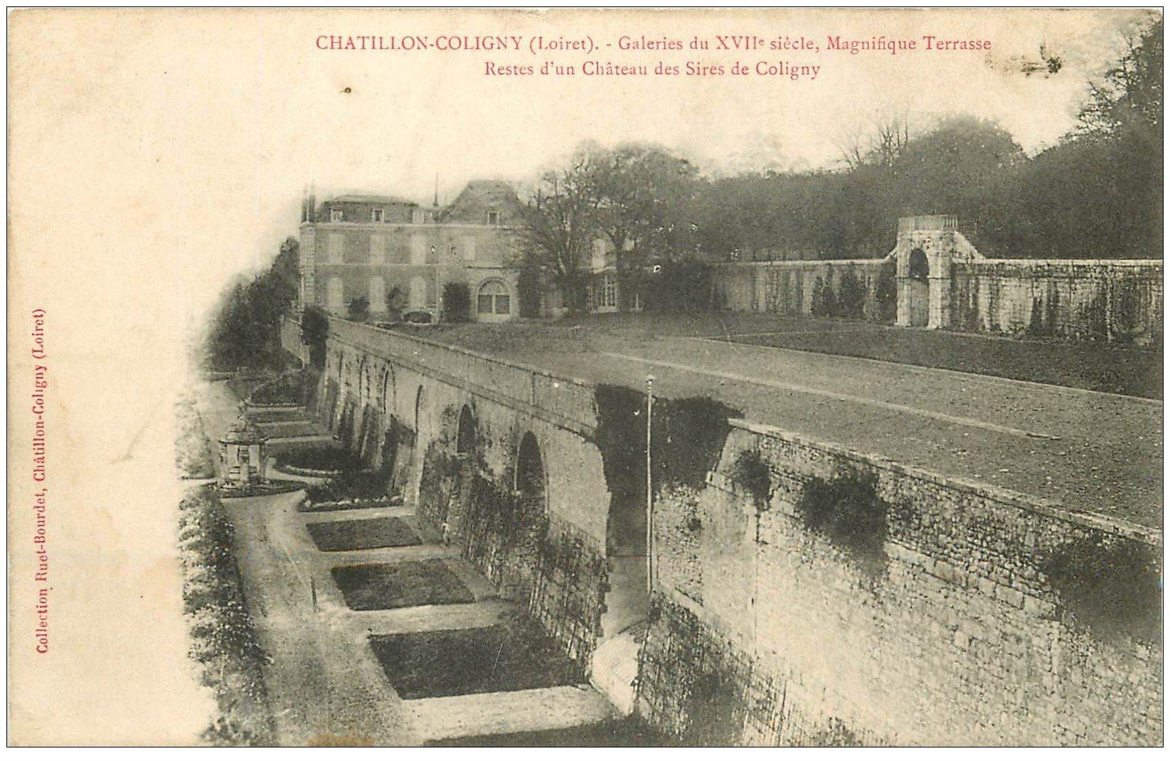 carte postale ancienne 45 CHATILLON-COLIGNY. Galeries et Terrasse Château des Sires