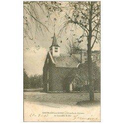 carte postale ancienne 45 CHATILLON-SUR-LOIRE. Chapelle du Château 1903