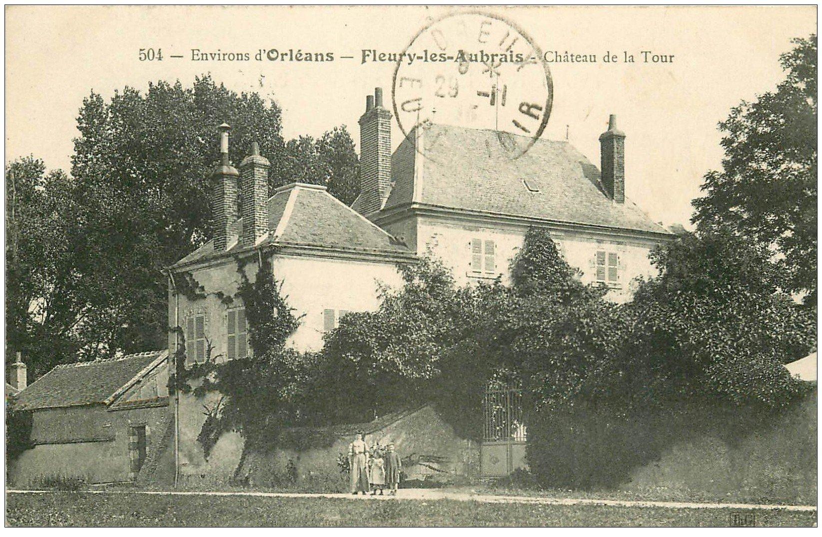 carte postale ancienne 45 FLEURY-LES-AUBRAIS. Château de la Tour 1913 animation