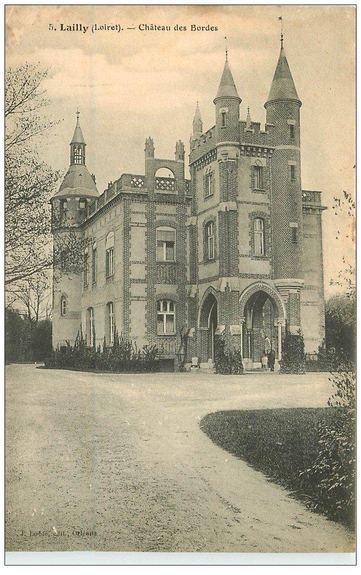 carte postale ancienne 45 LAILLY. Château des Bordes