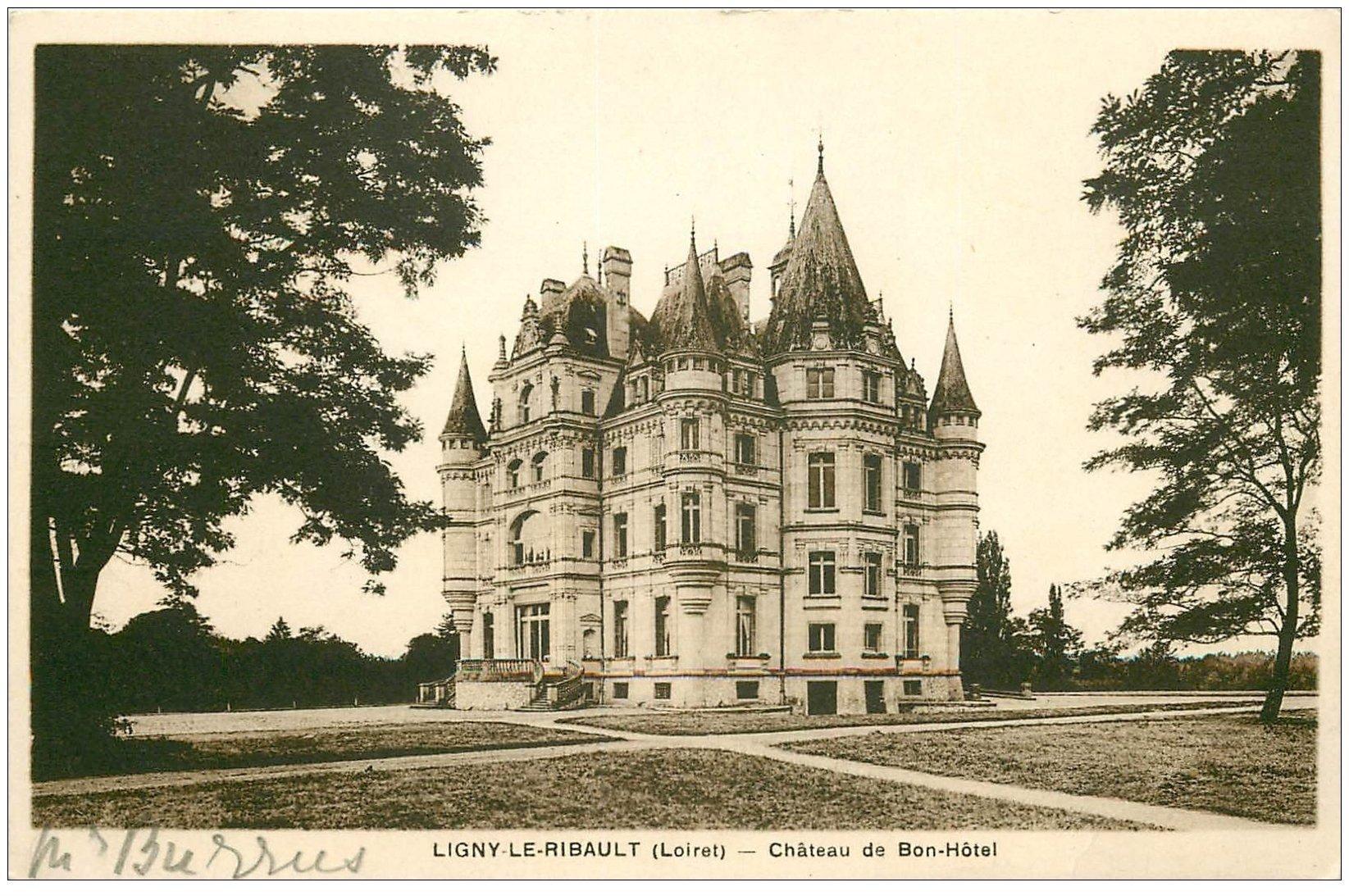 carte postale ancienne 45 LIGNY-LE-RIBAULT. Château de Bon-Hôtel