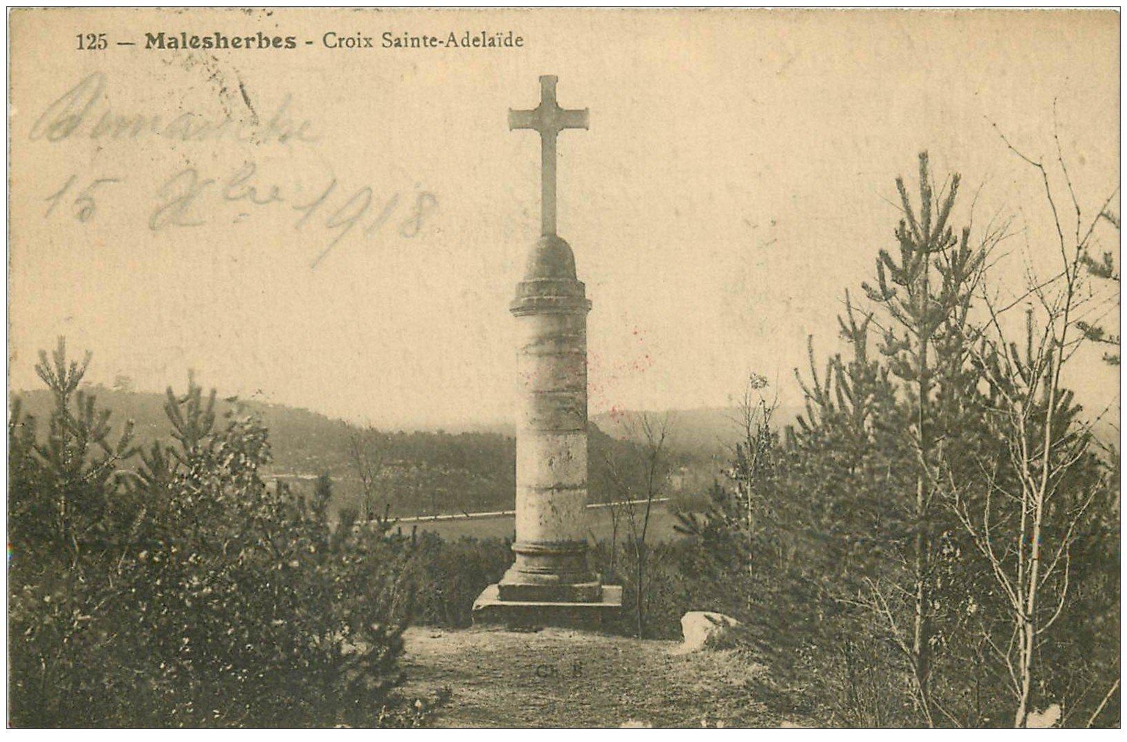 carte postale ancienne 45 MALESHERBES. CROIX Sainte-Adélaïde 1918