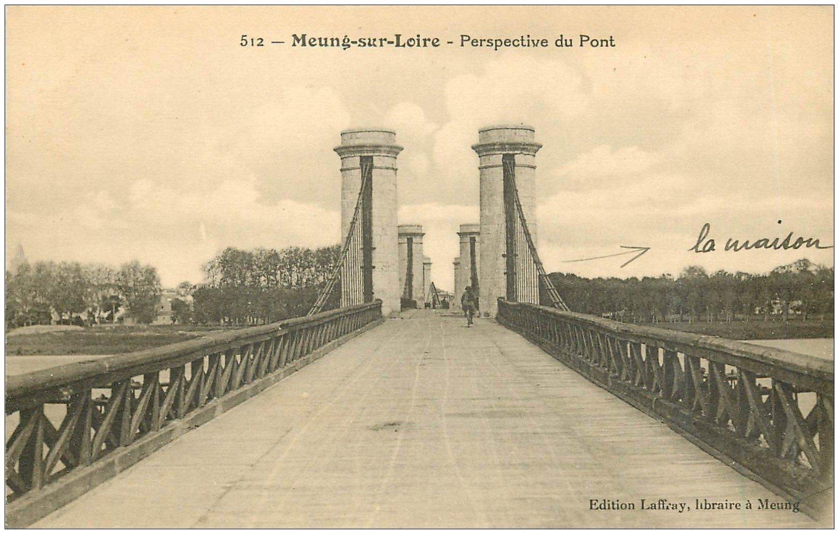 carte postale ancienne 45 MEUNG-SUR-LOIRE. Le Pont 1926