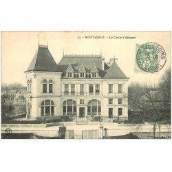 carte postale ancienne 45 MONTARGIS. La Caisse d'Epargne 1910