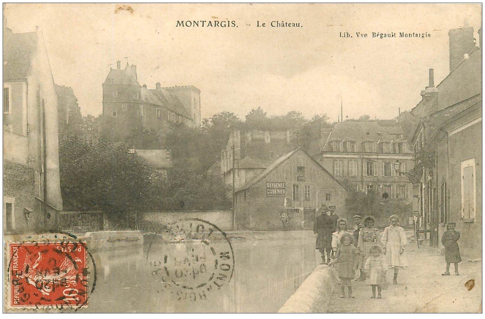 carte postale ancienne 45 MONTARGIS. Le Château 1910. Affiche Oxigénée Cusenier