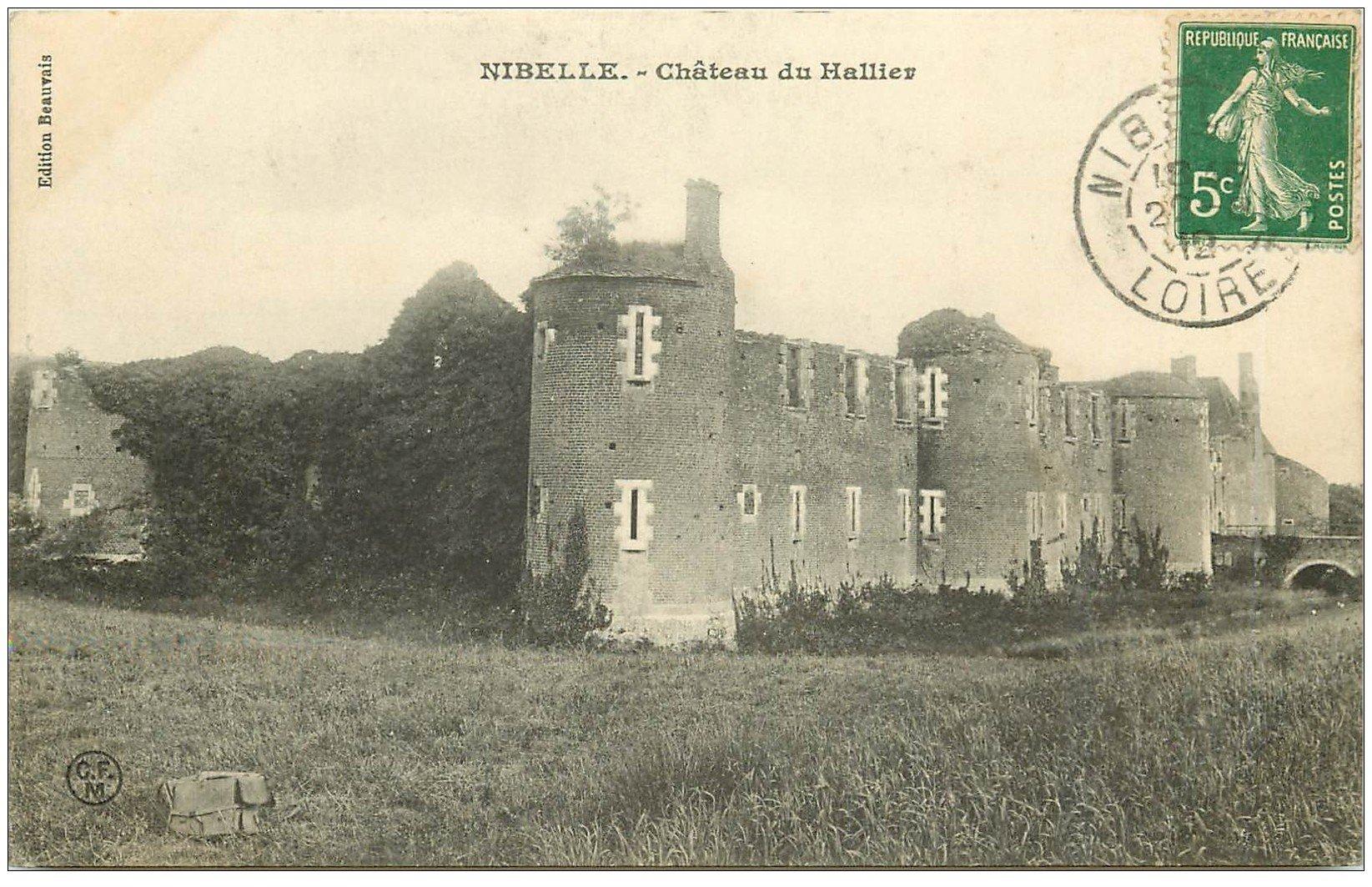 carte postale ancienne 45 NIBELLE. Château du Hallier 1912