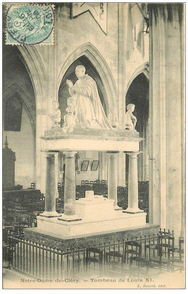 carte postale ancienne 45 NOTRE-DAME-DE-CLERY. Tombeau de Louis XI 1906