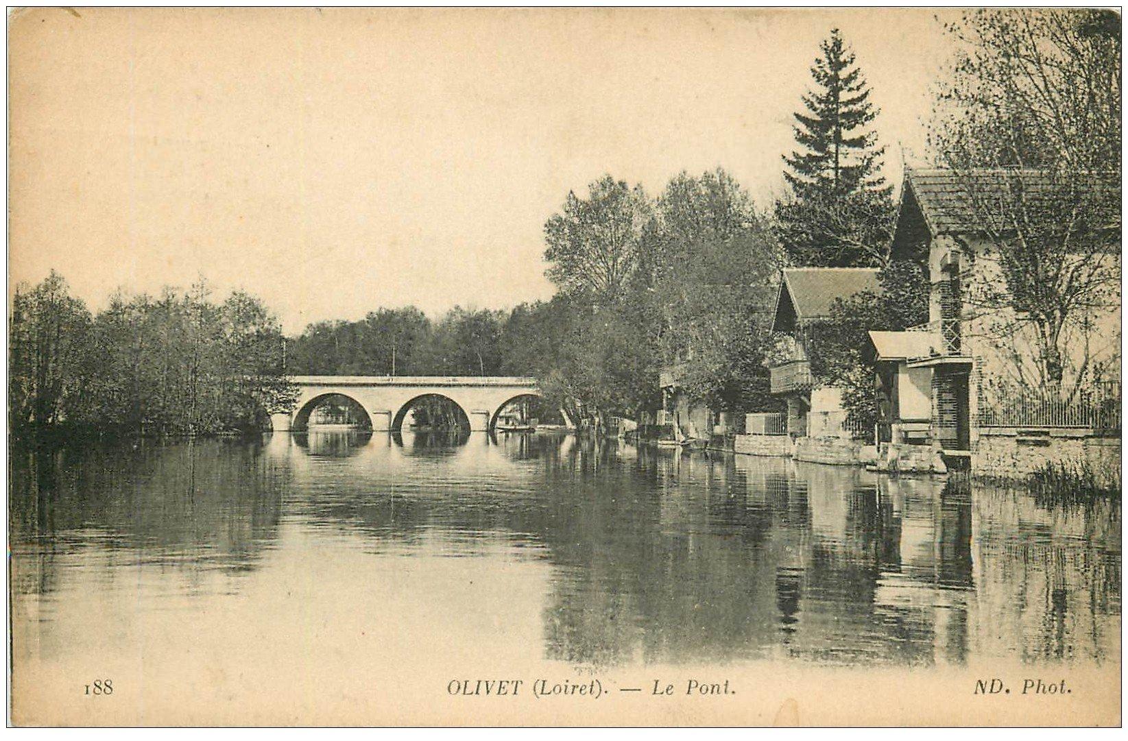 carte postale ancienne 45 OLIVET. Le Pont. Tampon régiment d'Artillerie