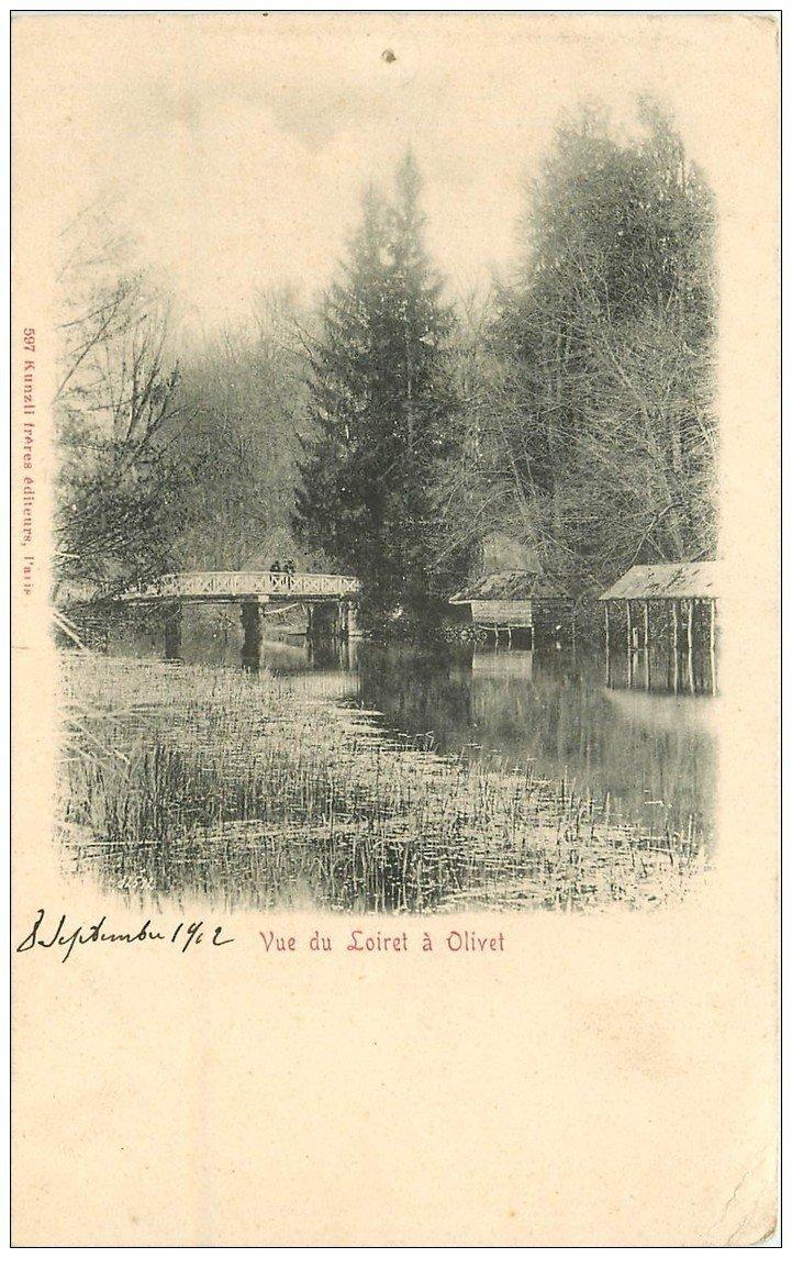 carte postale ancienne 45 OLIVET. Vue du Loiret 1902