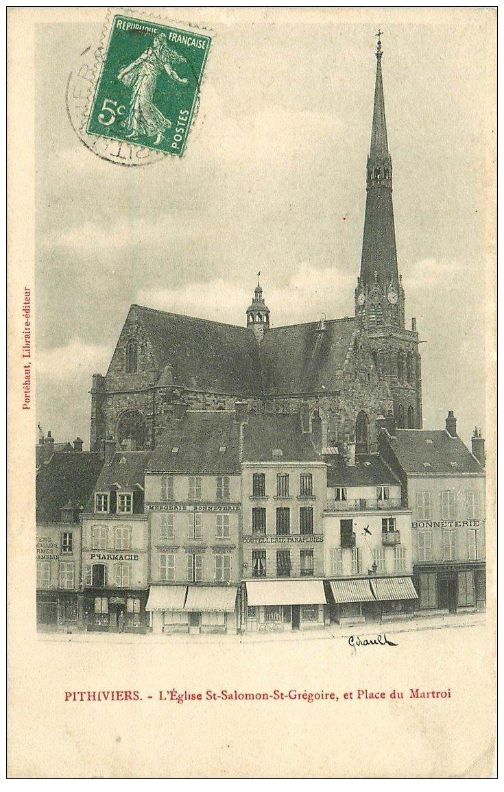 carte postale ancienne 45 PITHIVIERS. Eglise Place du Martroi 1907. Tampon Bazoches-les-Gaillardes