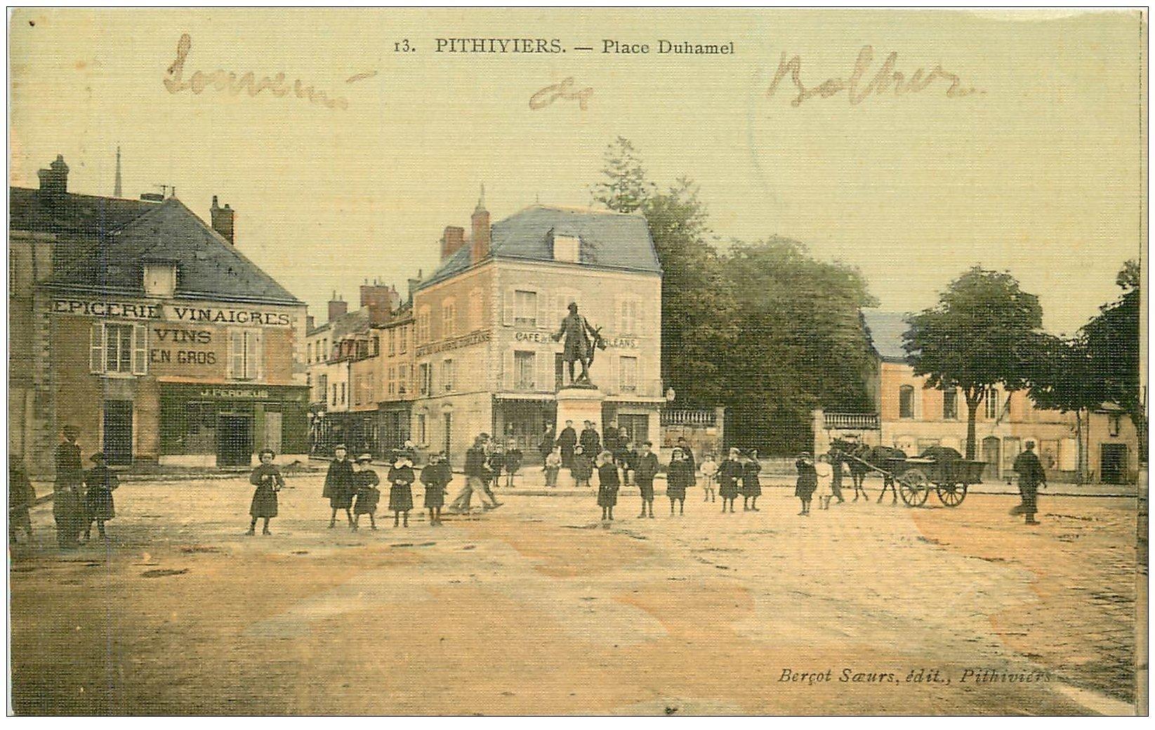 carte postale ancienne 45 PITHIVIERS. Epicerie Place Duhamel. Superbe Carte toilée 1907 Café de la Porte d'Orléans