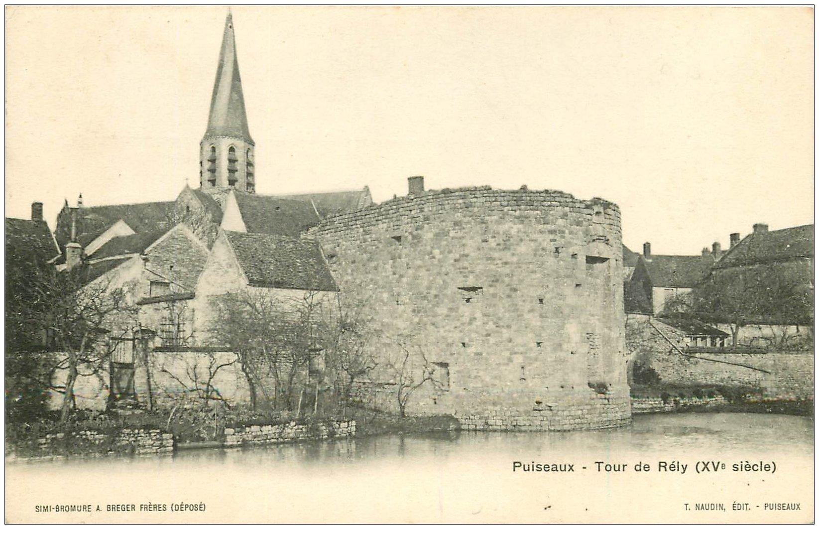 carte postale ancienne 45 PUISEAUX. Tour de Rély 1914