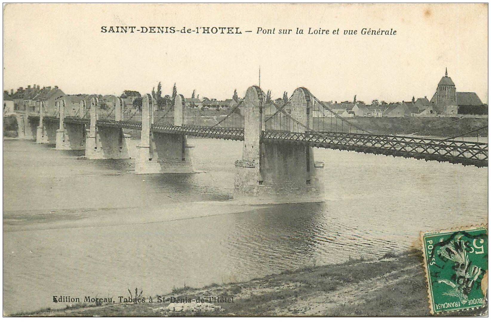 carte postale ancienne 45 SAINT-DENIS-DE-L'HOTEL. Le Pont 1913