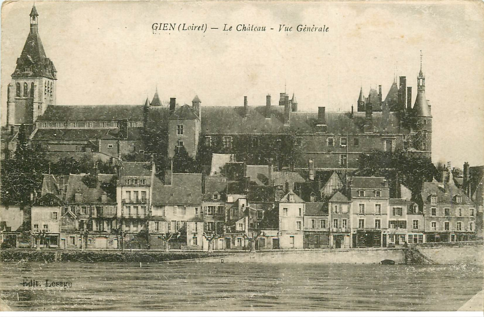 carte postale ancienne 45 GIEN. Château et vue générale 1918