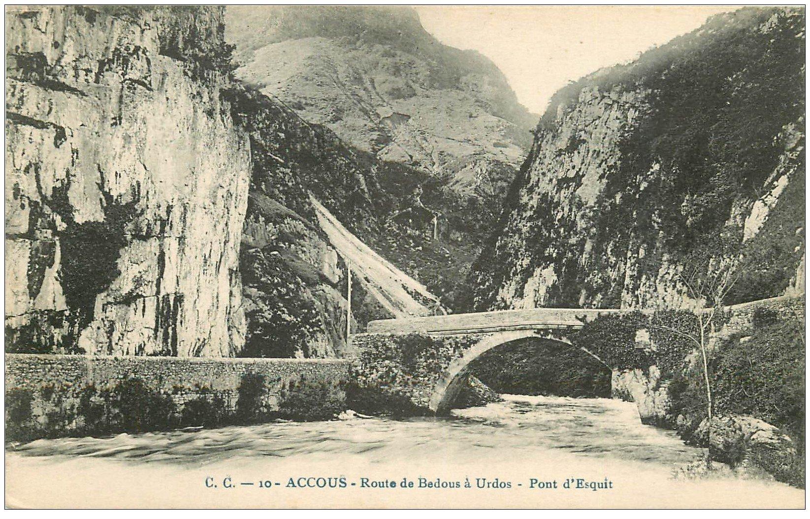 carte postale ancienne 64 ACCOUS. Pont d'Esquit route de Bedous à Urdos