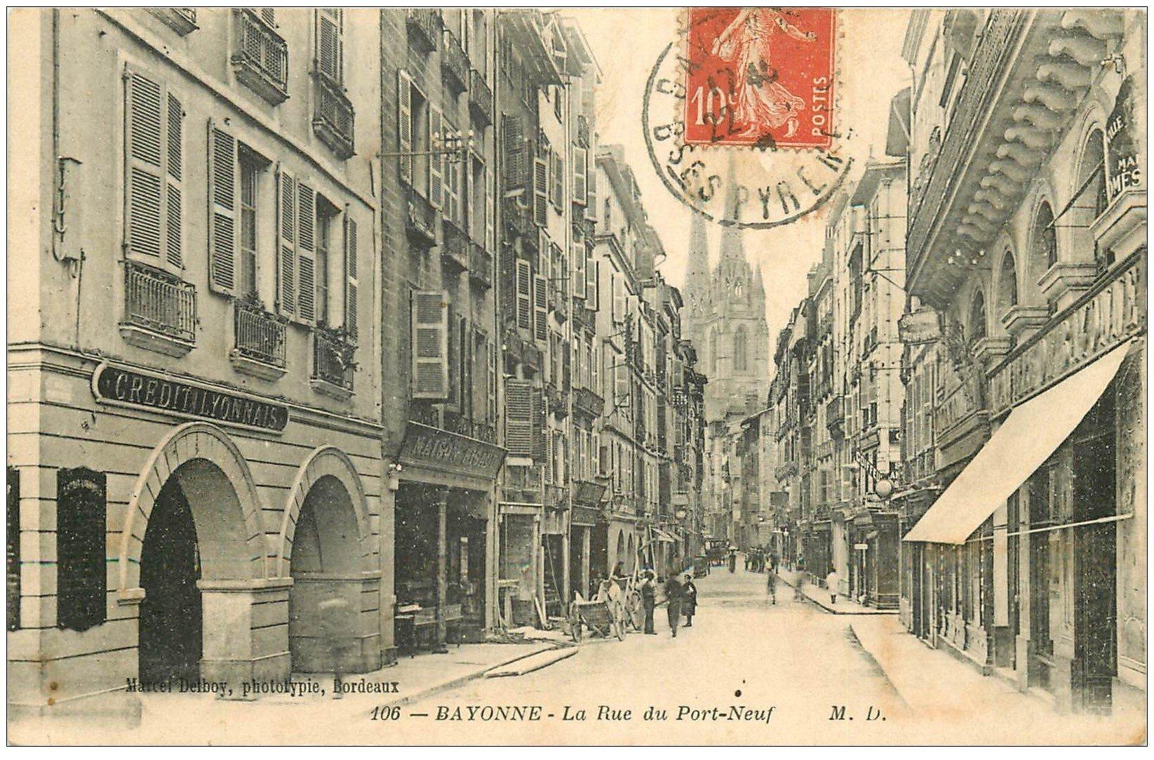 carte postale ancienne 64 BAYONNE. Banque Crédit Lyonnais Rue du Port-Neuf 1910