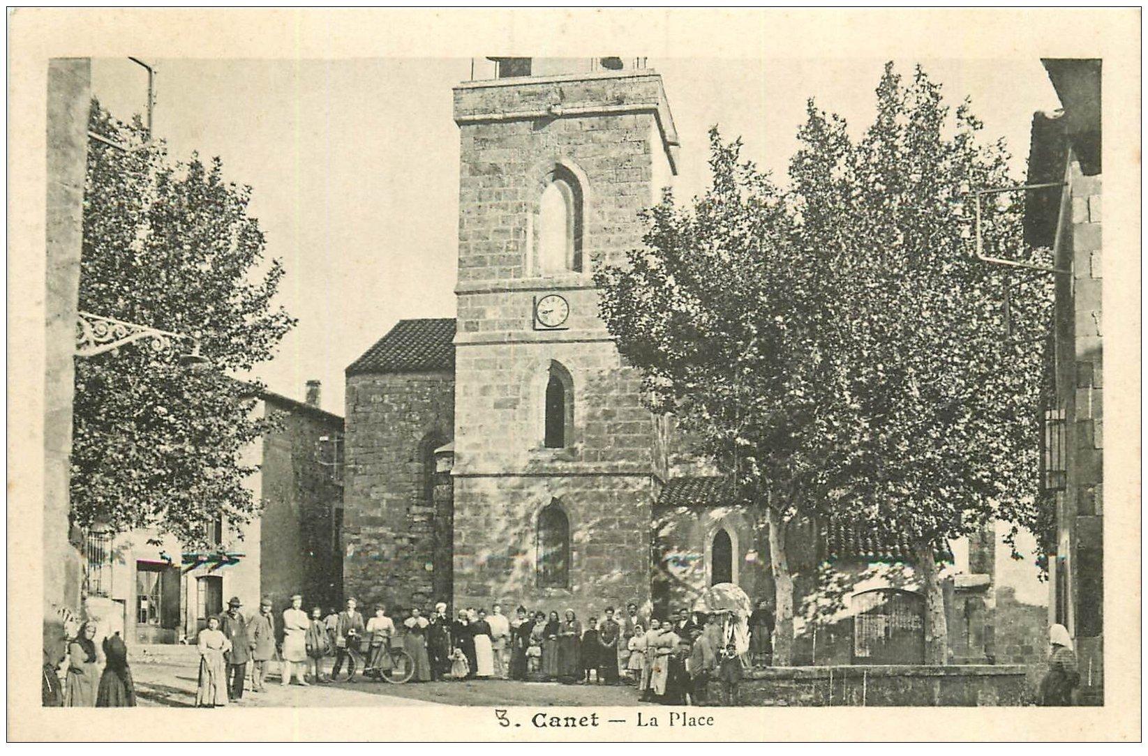 carte postale ancienne 11 CANET. La Place