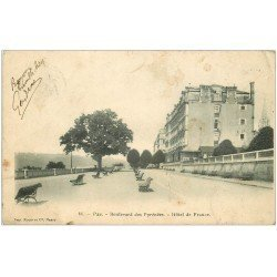 carte postale ancienne 64 PAU. Hôtel de France Boulevard des Pyrénées 1903