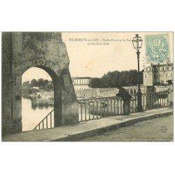 carte postale ancienne 47 VILLENEUVE-SUR-LOT. Vieille Porte sur le Pont et la Cale