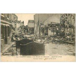 carte postale ancienne 02 CHAUNY. Après la retraite des Allemands 1917