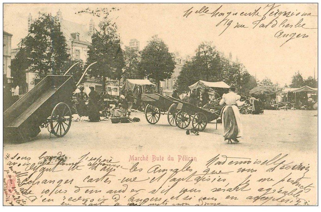 carte postale ancienne 49 ANGERS. Marché Bute du Pélican 1902