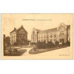 carte postale ancienne 59 ARMENTIERES. Ecole Professionnelle 1931