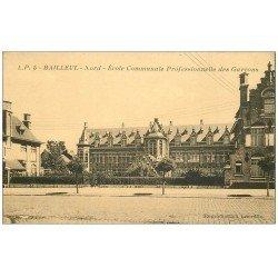 carte postale ancienne 59 BAILLEUL. Ecole Professionnelle de Garçons
