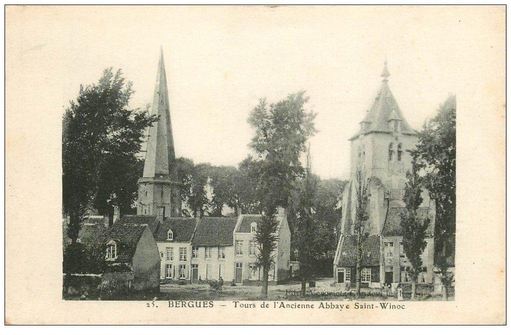 carte postale ancienne 59 BERGUES. Tour ancienne Abbaye Saint-Winoc 1918