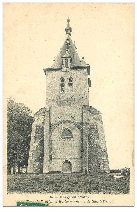 carte postale ancienne 59 BERGUES. Tour Eglise Saint-Winoc 1908