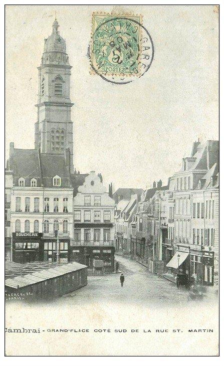 carte postale ancienne 59 CAMBRAI. Grand Place rue Saint-mazrtin 1908 Boucherie